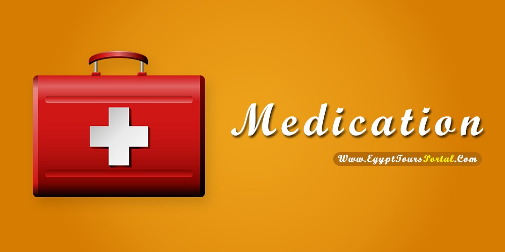 Medication - What to Pack for Egypt - Egypt Tours Portal